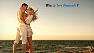 Love Commands benefits